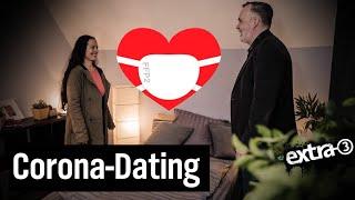 Wie geht Dating in Coronazeiten?