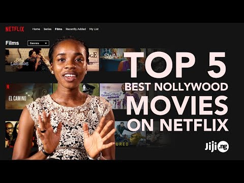 Top 5 Best Nollywood Movies On Netflix