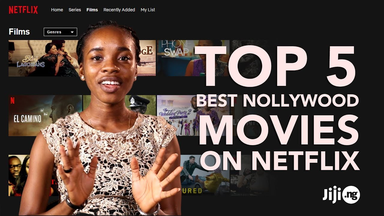 Download Top 5 Best Nollywood Movies On Netflix