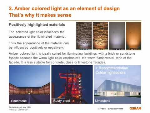 Orange light: Safety, Design and Environmental Protection