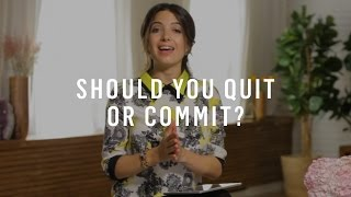 Video When to Commit, When to Quit: 2 Strategies to Figure It Out download MP3, 3GP, MP4, WEBM, AVI, FLV November 2018