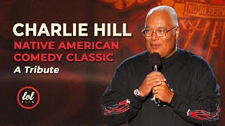 Charlie Hill • Remembering a Native American Comedy Classic  | LOLflix