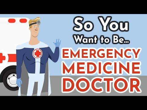 So You Want To Be An EMERGENCY MEDICINE DOCTOR [Ep. 9]