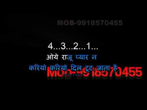 Oye Raju Pyar Na Kariyo - Karaoke - Hindi Video Lyrics - Hadh Kar Di Aapne (2000) - Anand Raj Anand