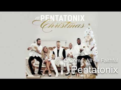 01 O Come, All Ye Faithful ~ Pentatonix (Audio)