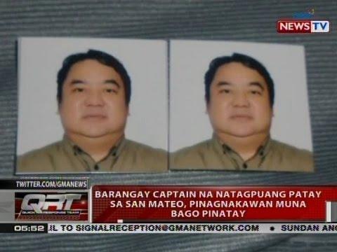 QRT: Barangay captain na natagpuang patay sa San Mateo, pinagnakawan muna bago pinatay