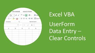 Excel UserForm Data Entry (VBA) #7 - Clear (Reset) Controls