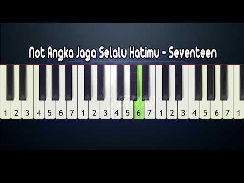 Not Angka Jaga Selalu Hatimu Seventeen