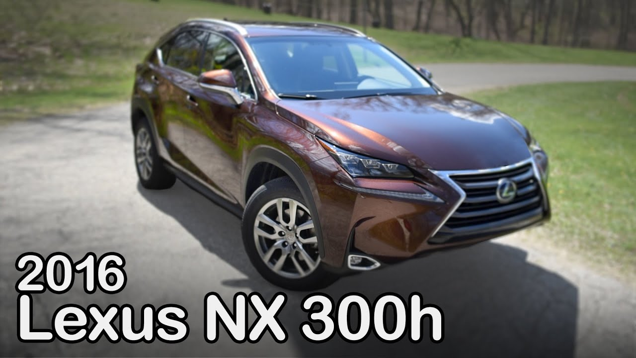 2016 Lexus Nx 300h Review Curbed With Craig Cole