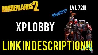 Borderlands 2 | XP Lobby and what you get in it!!! | PS4 PS3 PC | Link in the Description!!!