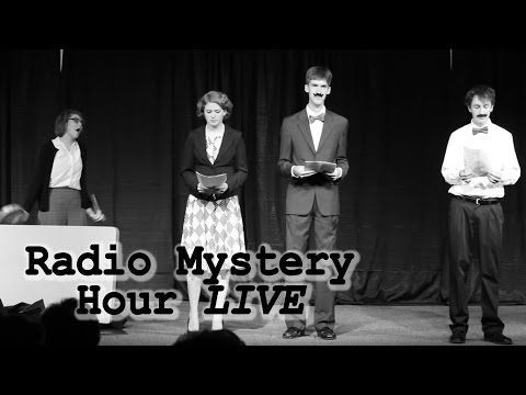 Radio Mystery Hour LIVE [Comedy Sketch]