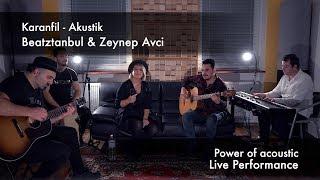 Zeynep Avci & Beatztanbul - Karanfil - Akustik Resimi