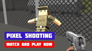 Pixel Shooting · Game · Gameplay