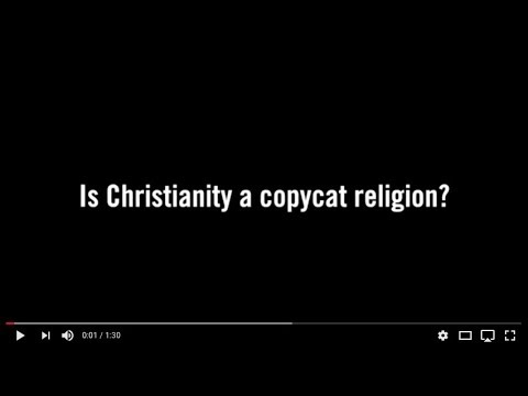 Is Christianity a Copycat Religion?