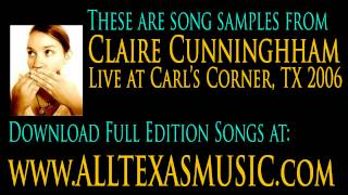 ALLTEXASMUSIC - Claire Cunningham - Live at Carl