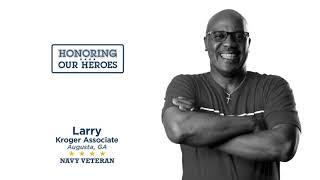 Honoring our Heroes Veteran Larry│VIDEO │Kroger