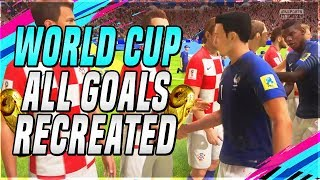 FIFA WORLD CUP ALL GOALS RECREATED IN FIFA 18 WORLD CUP MODE !!!!!! ( FIFA 18 WORLD CUP MODE ) !!!!!