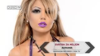 Download lagu ADRIANA - Svatba za milion / АДРИАНА - Сватба за милион