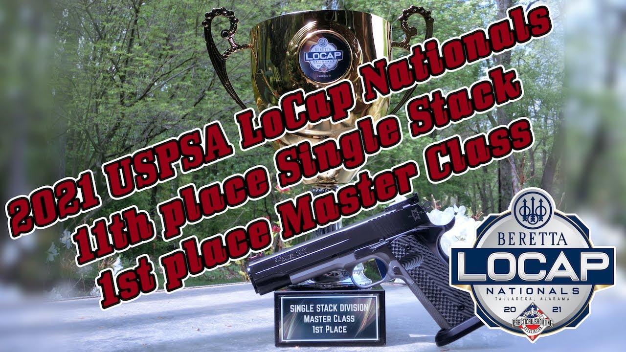 2021 Beretta USPSA LoCap Nationals - Single Stack Master WIN!