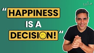 Happiness is a decision in Hindi | ख़ुशी क्या है?