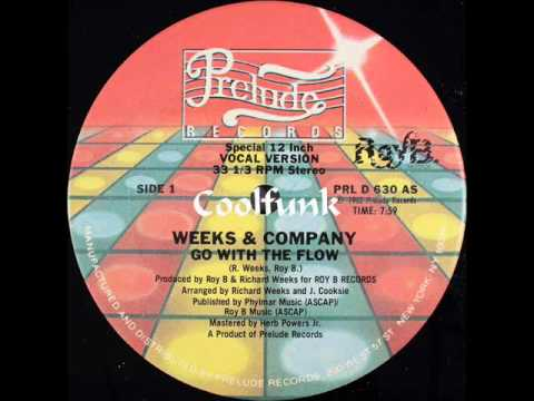 """Weeks & Company - Go With The Flow (12"""" Funk 1982)"""