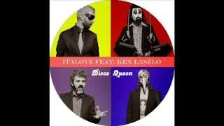 Italove feat Ken Laszlo - Disco Queen (Flashback Remix Version)