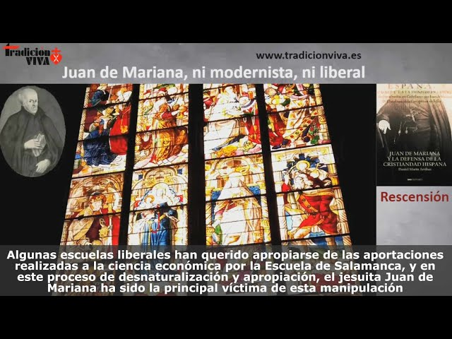 Juan de Mariana, ni modernista, ni liberal