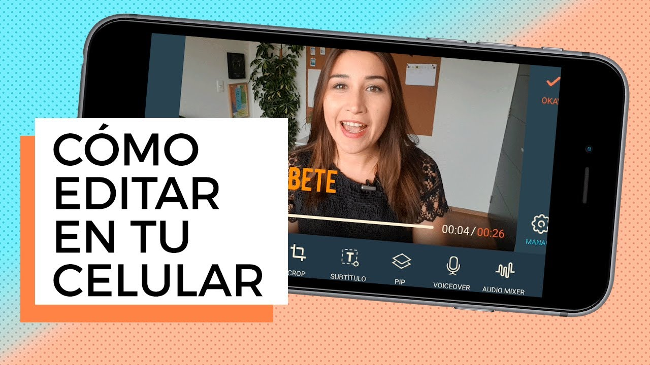 Cómo Editar Videos De Youtube En Tu Celular Tutorial 2019 Youtube