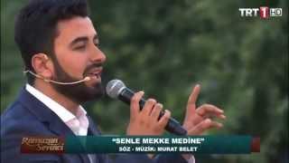 Murat Belet Senle Mekke Medine TRT 1