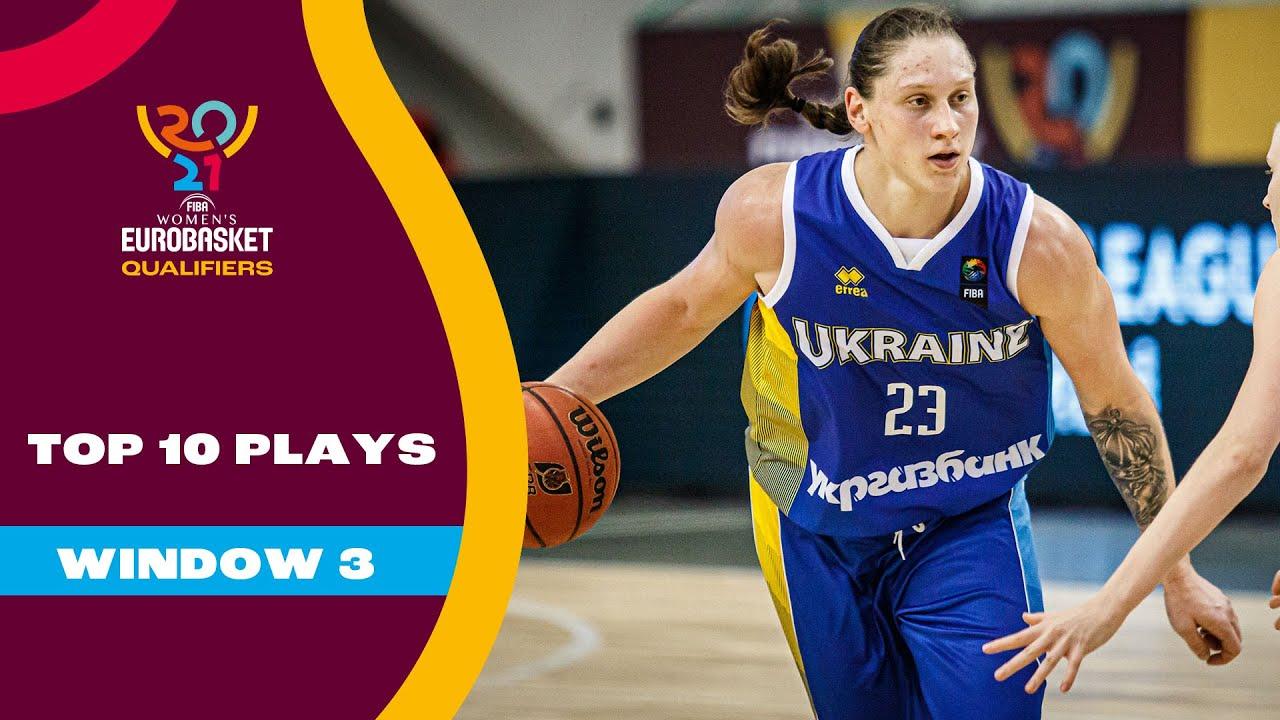 Top 10 Plays • FIBA Women's EuroBasket 2021 Qualifiers – Window 3