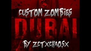 """LETS BLOW THIS MAP UP!"" -  Custom Zombies ""DUBAI"" (CoD WaW Custom Zombies)"