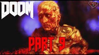 "DOOM Gameplay Walkthrough Part 9 ""Lazarus"" 1080p 60fps Lets Play Doom PC"