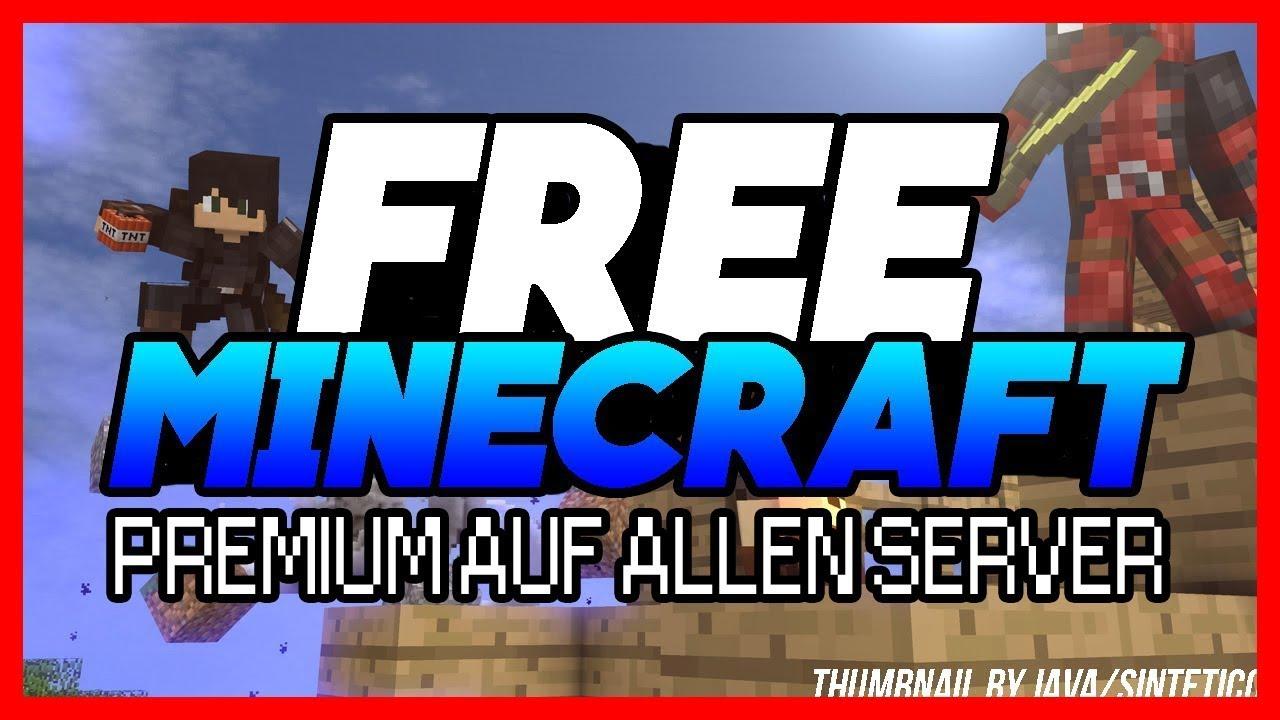 KOSTENLOS AUF JEDEN MINECRAFT SERVER PREMIUM BEKOMMEN YouTube - Minecraft server spielen kostenlos