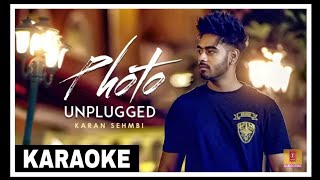 Photo Karaoke Unplugged Karan Sehmbi | Latest Punjabi Songs karaoke