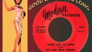 IKE & TINA TURNER - Good Bye, So Long (1965) Original 45 Hit, Not Live Version!