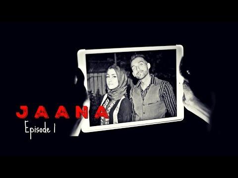 JAANA | Episode 1 | Sham Idrees