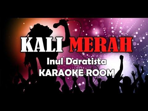 Kali Merah Karaoke - Inul Daratista Lirik Lagu Karaoke Dangdut Tanpa Vocal