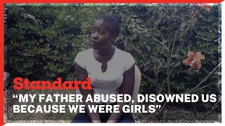 """""""My father abused, disowned us because we were girls,"""" Sharon Kerubo recounts"""