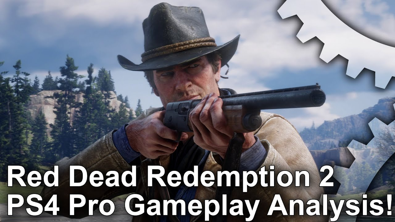 How Red Dead Redemption 2 uses the power of PS4 Pro • Eurogamer net
