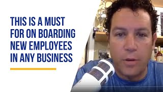 This is a must for on boarding new employees in any business