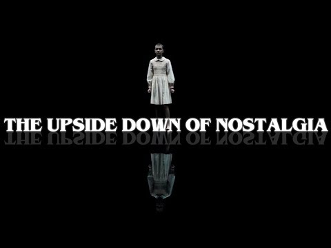 Stranger Things, IT and the Upside Down of Nostalgia