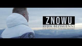 RYJEK - Znowu feat. Lukasyno / Marlena Patynko prod. Choina