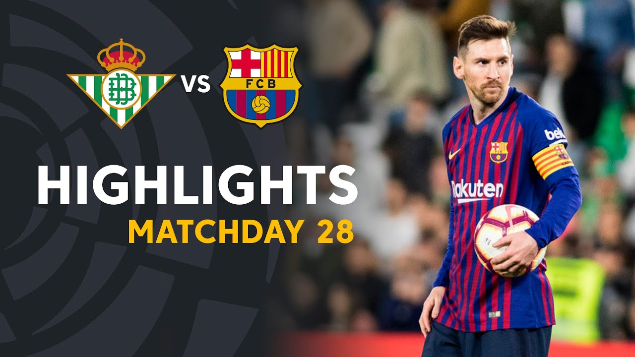 Highlights Real Betis vs FC Barcelona (1-4)