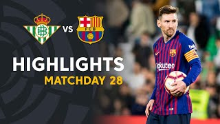 highlights real betis vs fc barcelona 1 4