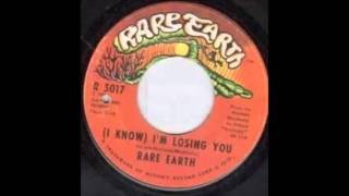 Rare Earth - I Know I