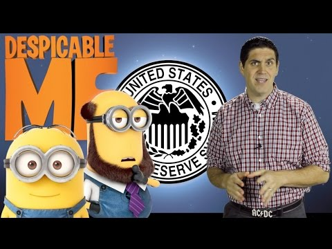 Monetary Policy and the FED- EconMovies #9: Despicable Me