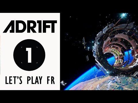 ADR1FT : Perdu dans l'espace | LET'S PLAY FR #1