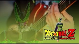 DBZ - Perfect Cell Theme Cover