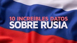 10 INCREÍBLES datos curiosos de Rusia 🇷🇺
