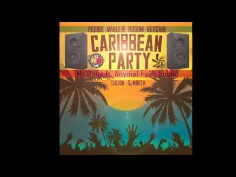Mr. Dalis - Caribbean Party  (RIDDIM VERSION)